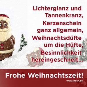 Weihnachtsgrüße: Lichterglanz und Tannenkranz, Kerzenschein ganz allgemein, Weihnachtsdüfte um die Hüfte, Besinnlichkeit hereingeschneit... Frohe Weihnachtszeit!