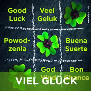 Glückssprüche mit Kleeblatt: Good Luck, Veel Geluk, Powodzenia, Buena Suerte, God Vind, Bon Chance, Viel Glück